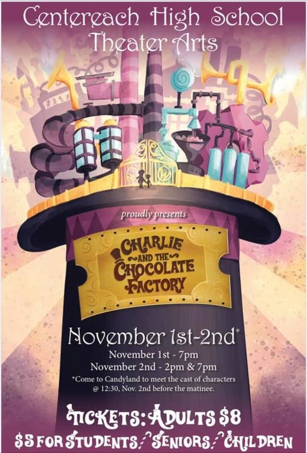 CHS Theatre Presents the Drama:  Charlie and the Chocolate Factory